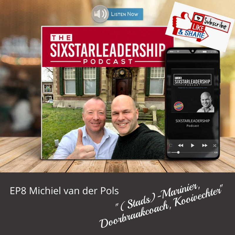 Michiel van der pols, leiderschap ,business ,defensie ,salesteam ,motivation ,salesmanager ,military ,businessleadership ,inspiration ,veteran ,coaching ,podcast ,militaryleadership ,effectiefcommuniceren ,veteraan, landmacht, leadership, sixstarleadership