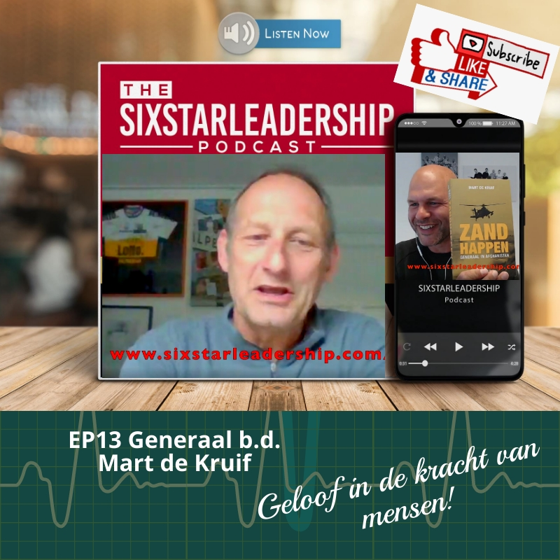 mart de kruif, generaal, leiderschap ,business ,defensie ,salesteam ,motivation ,salesmanager ,military ,businessleadership ,inspiration ,veteran ,coaching ,podcast ,militaryleadership ,effectiefcommuniceren ,veteraan, landmacht, leadership, sixstarleadership