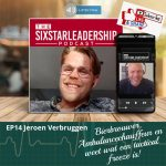 jeroen verbruggen, tactical freeze, kameraod brouwers, moedig leiderschap ,business ,defensie ,salesteam ,motivation ,salesmanager ,military ,businessleadership ,inspiration ,veteran ,coaching ,podcast ,militaryleadership ,effectiefcommuniceren ,veteraan, landmacht, leadership, sixstarleadership