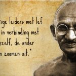 gandhi, krachtig leiderschap, Podcast, Leadership, military, defensie, veteraan, team performance, zelfleiderschap